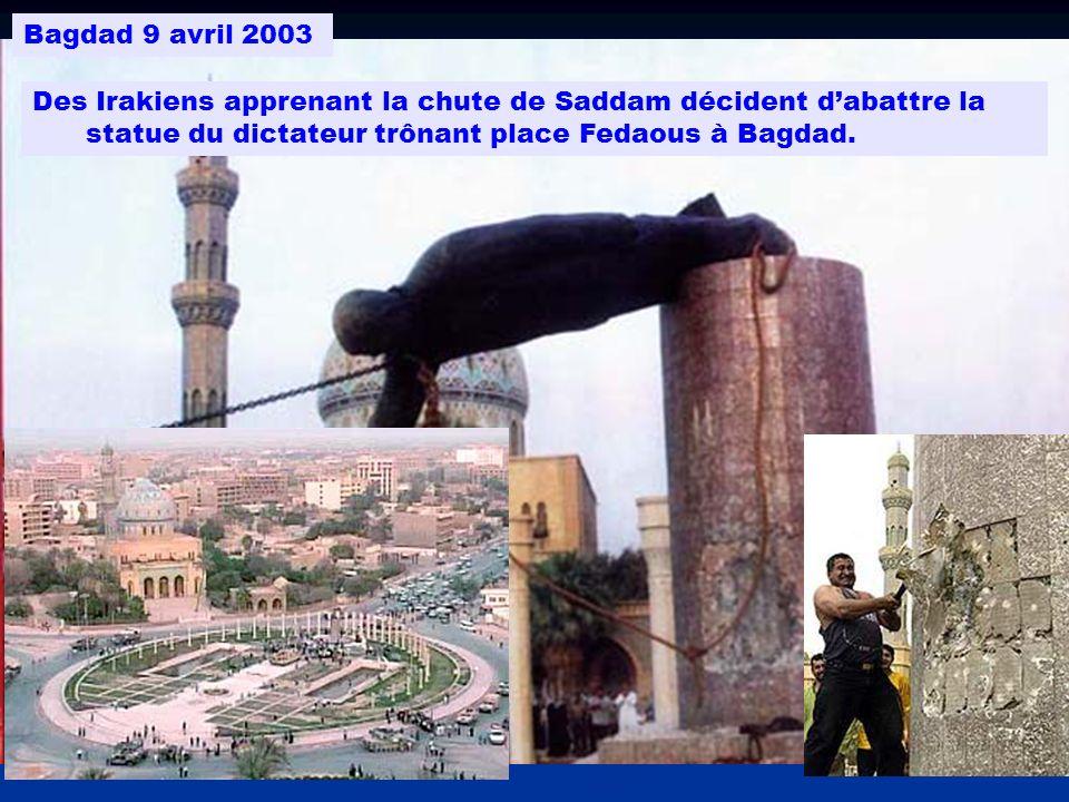Bagdad 9 avril 2003 Des Irakiens apprenant la chute de Saddam décident dabattre la statue du dictateur trônant place Fedaous à Bagdad.