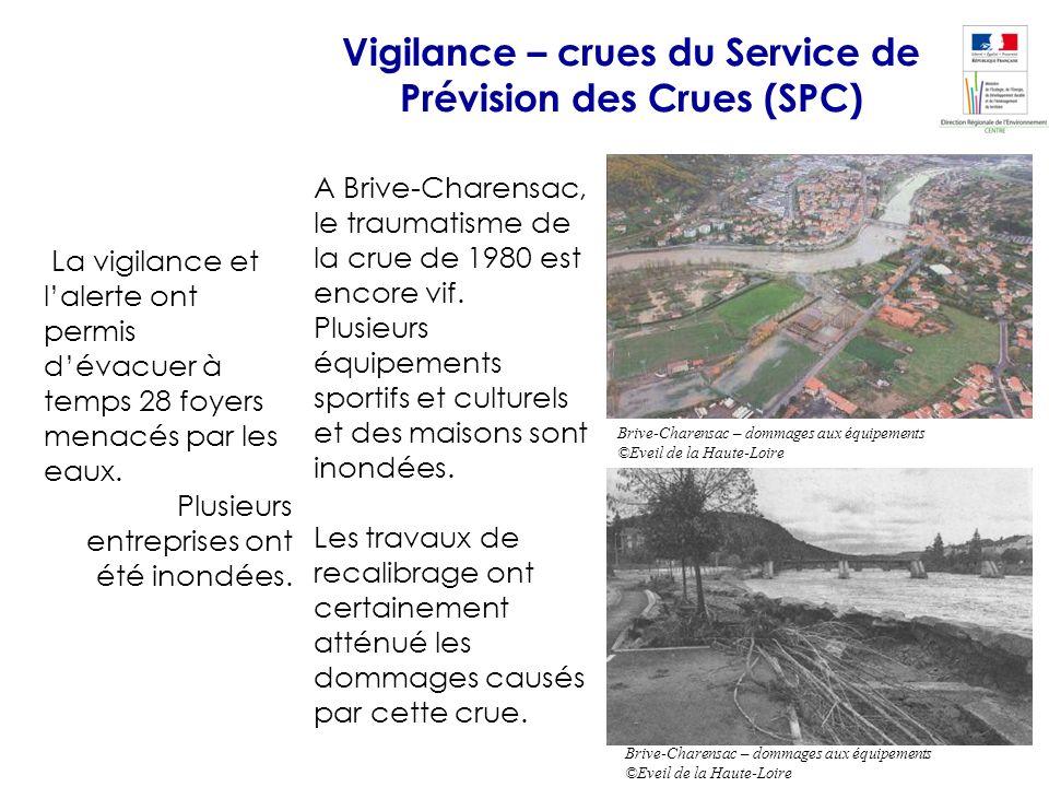 Vigilance – crues du Service de Prévision des Crues (SPC) La vigilance et lalerte ont permis dévacuer à temps 28 foyers menacés par les eaux. Plusieur