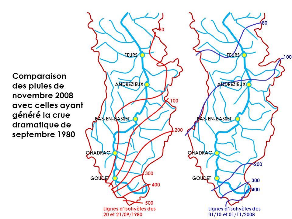 Lignes disohyètes des 20 et 21/09/1980 400 300 200 100 80 Lignes disohyètes des 31/10 et 01/11/2008 GOUDET CHADRAC BAS-EN-BASSET ANDREZIEUX FEURS 500