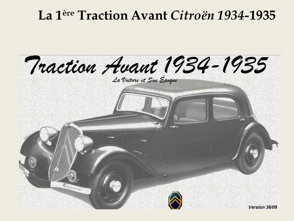 La 1 ère Traction Avant Citroën 1934- 1935