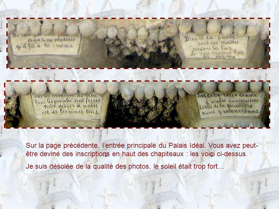 Sur la page précédente, lentrée principale du Palais Idéal.