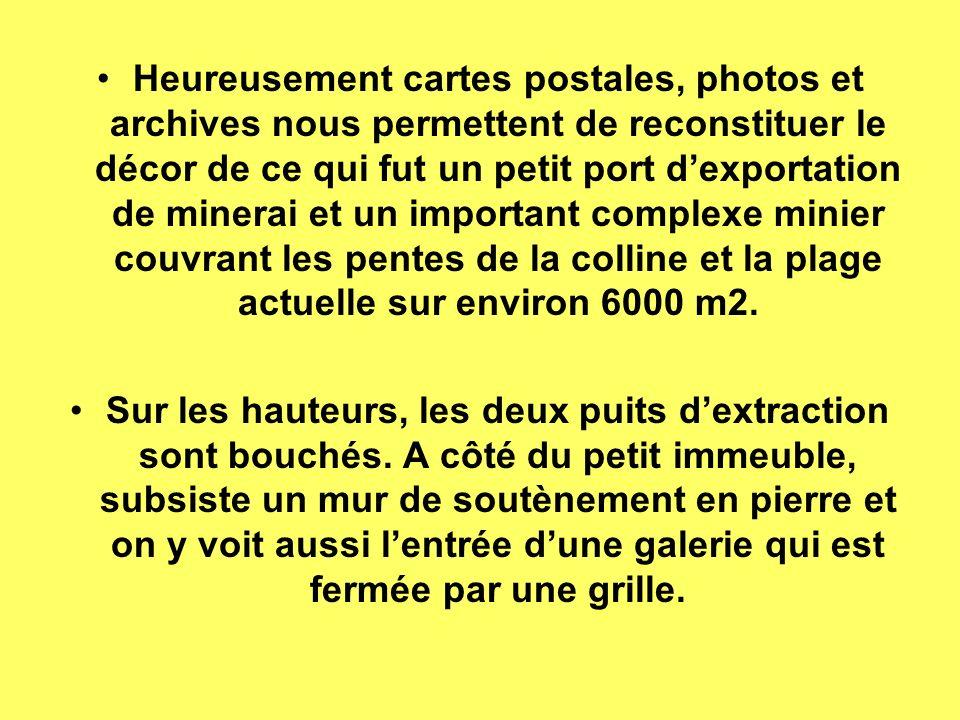 Photos prises lors dune visite organisée en juillet 2006 sous la conduite de lagent du patrimoine de La Londe Photo de gauche : les visiteurs sont sur propriété privée au pied du mur de soutènement et se dirigent vers lentrée de la galerie de la mine de lArgentière.