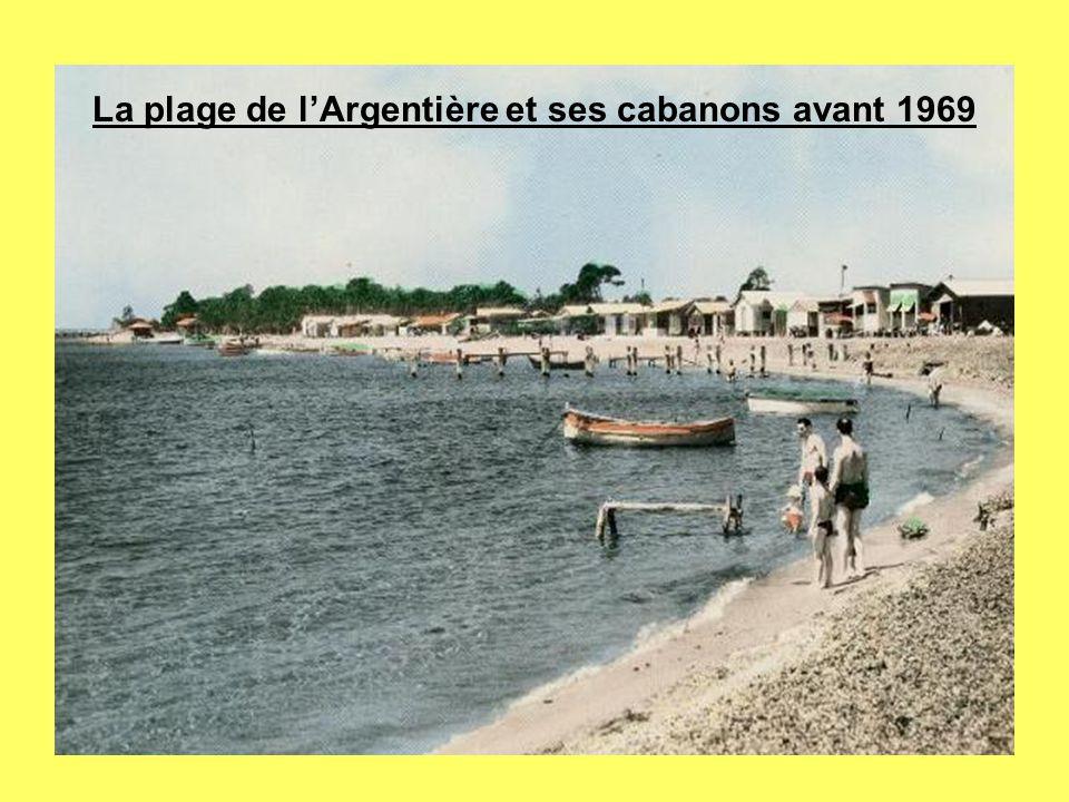 La plage de lArgentière et ses cabanons avant 1969