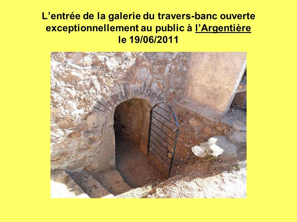 Lentrée de la galerie du travers-banc ouverte exceptionnellement au public à lArgentière le 19/06/2011