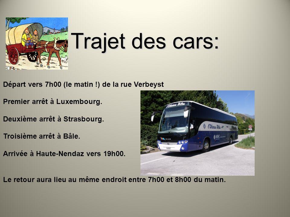 Trajet des cars: Départ vers 7h00 (le matin !) de la rue Verbeyst Premier arrêt à Luxembourg. Deuxième arrêt à Strasbourg. Troisième arrêt à Bâle. Arr