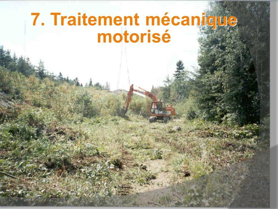 7. Traitement mécanique motorisé