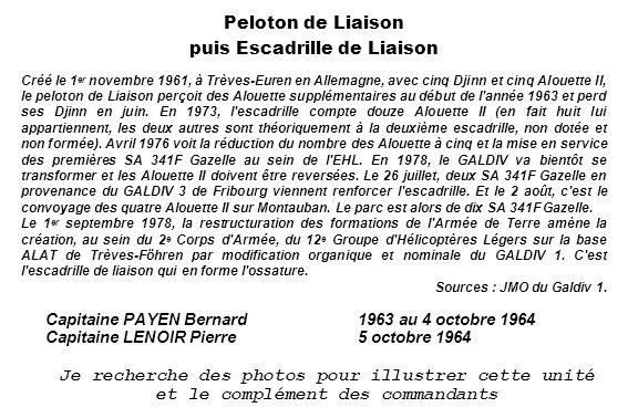 La chapelle (Pierre Tabart) Peloton de Liaison puis Escadrille de Liaison Créé le 1 er novembre 1961, à Trèves-Euren en Allemagne, avec cinq Djinn et