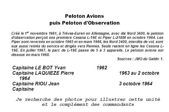 Vue aérienne - 1958 (Francis Fontaine)1958 (Francis Fontaine) Peloton Avions puis Peloton d'Observation Créé le 1 er novembre 1961, à Trèves-Euren en
