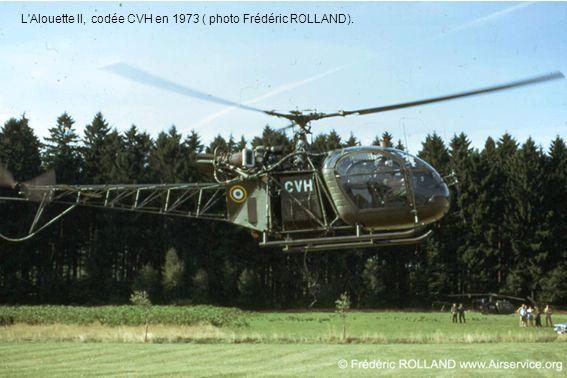 L'Alouette II, codée CVH en 1973 ( photo Frédéric ROLLAND).