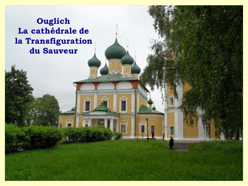 Ouglich La cathédrale de la Transfiguration du Sauveur