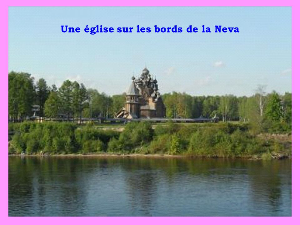Une église sur les bords de la Neva