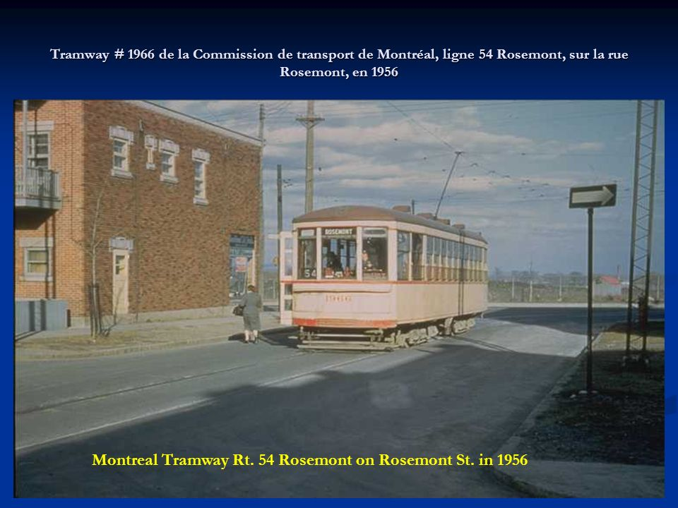 Tramway # 2053 de la Commission de transport de Montréal à l'intersection de la rue Rachel et de la rue Davidson, en 1956. Montreal Tramway #2053 on R