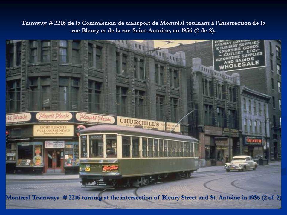 Tramway # 2216 de la Commission de transport de Montréal tournant à l'intersection de la rue Bleury et de la rue Saint-Antoine, en 1956 (1 de 2). Mont
