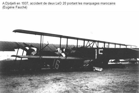 A Djidjelli en 1937, accident de deux LeO 20 portant les marquages marocains (Eugène Fauché)