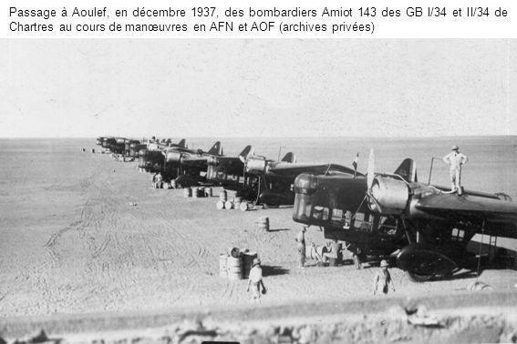 Passage à Aoulef, en décembre 1937, des bombardiers Amiot 143 des GB I/34 et II/34 de Chartres au cours de manœuvres en AFN et AOF (archives privées)