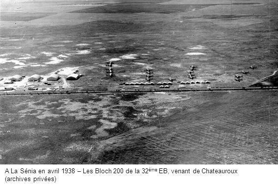 A La Sénia en avril 1938 – Les Bloch 200 de la 32 ème EB, venant de Chateauroux (archives privées)