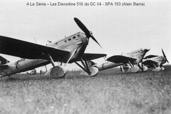 A La Sénia – Les Dewoitine 510 du GC I/4 - SPA 153 (Alain Barria)