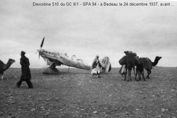 Dewoitine 510 du GC II/1 - SPA 94 - à Bedeau le 24 décembre 1937, avant…