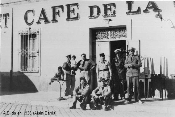 A Blida en 1938 (Alain Barria)