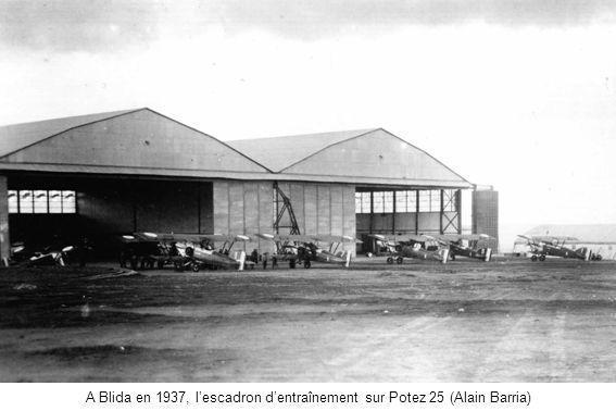 A Blida en 1937, lescadron dentraînement sur Potez 25 (Alain Barria)