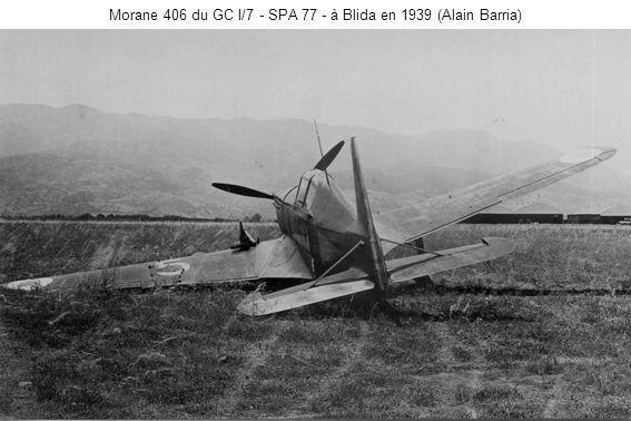 Morane 406 du GC I/7 - SPA 77 - à Blida en 1939 (Alain Barria)