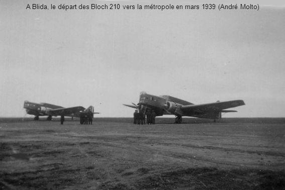 A Blida, le départ des Bloch 210 vers la métropole en mars 1939 (André Molto)