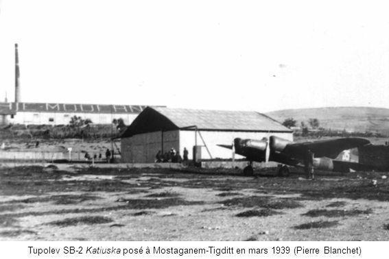 Tupolev SB-2 Katiuska posé à Mostaganem-Tigditt en mars 1939 (Pierre Blanchet)