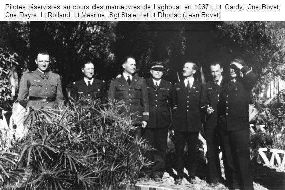 Pilotes réservistes au cours des manœuvres de Laghouat en 1937 : Lt Gardy, Cne Bovet, Cne Dayre, Lt Rolland, Lt Mesrine, Sgt Staletti et Lt Dhorlac (J