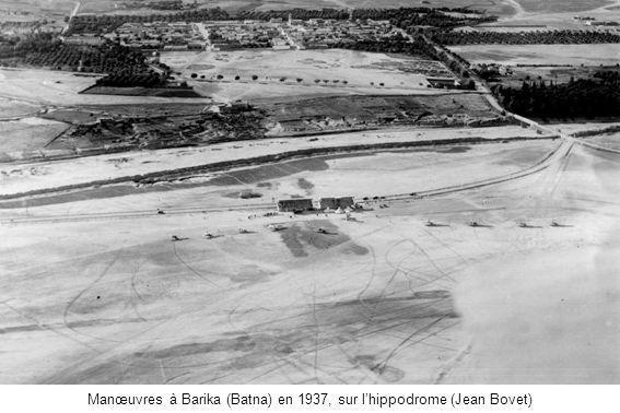 Manœuvres à Barika (Batna) en 1937, sur lhippodrome (Jean Bovet)