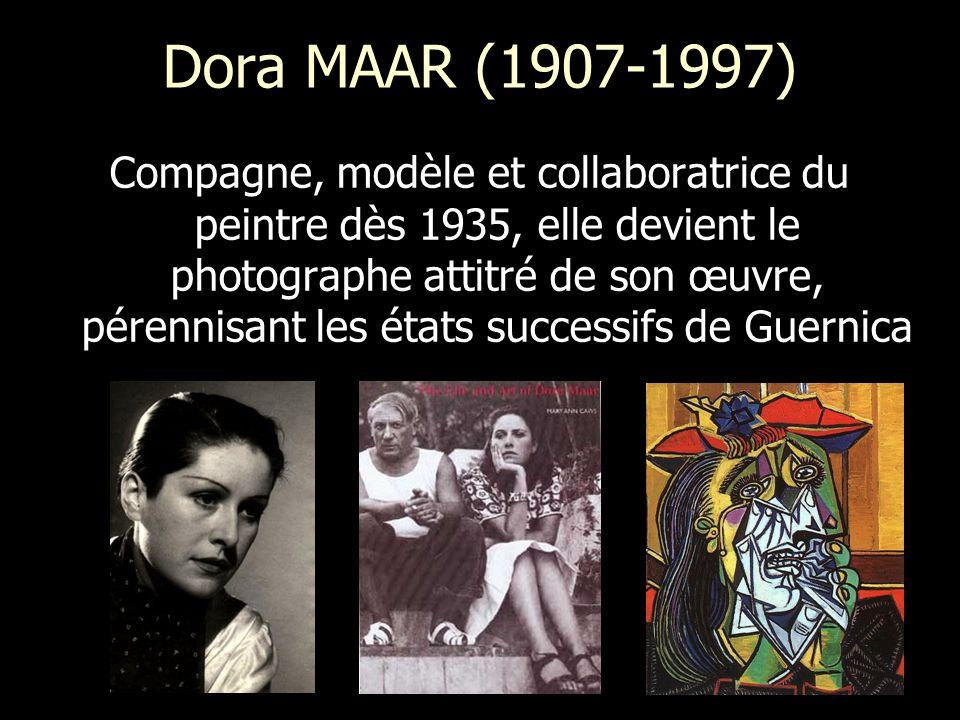 Dora MAAR (1907-1997) Compagne, modèle et collaboratrice du peintre dès 1935, elle devient le photographe attitré de son œuvre, pérennisant les états