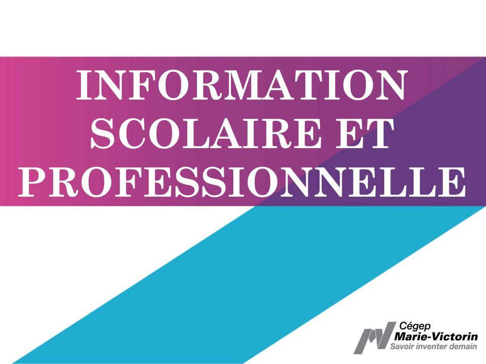 INFORMATION SCOLAIRE ET PROFESSIONNELLE