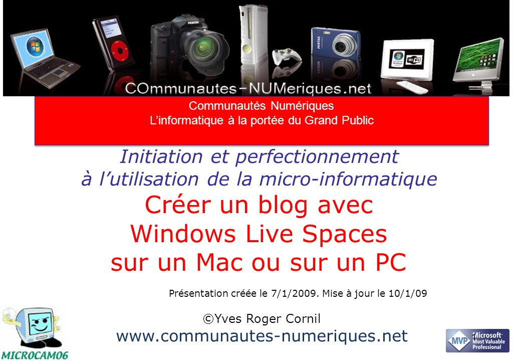 2 Plan Principes Sinscrire au service Windows Live Créer le blog avec Windows Live Spaces Ajouter des photos Publier des billets Créer des listes Un peu de maintenance Personnaliser son espace