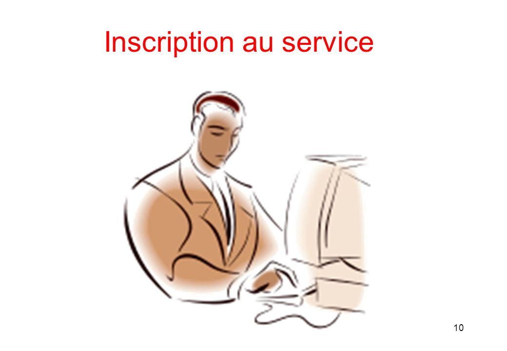 Inscription au service 10
