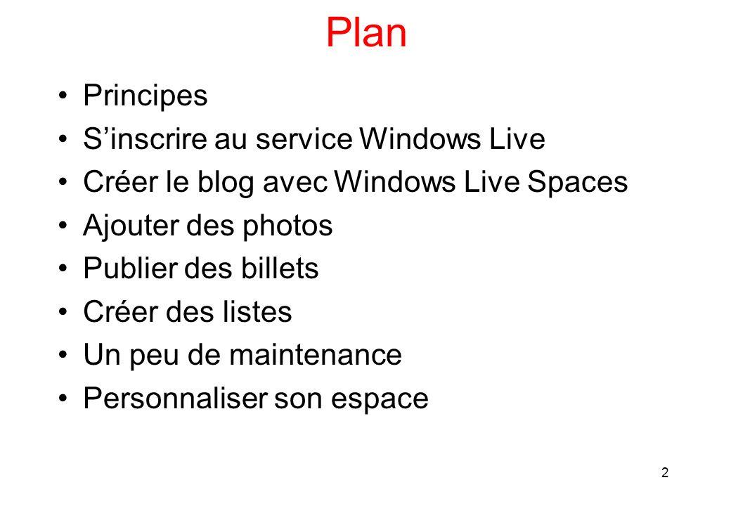 13 Inscrivez vous a Windows Live Spaces