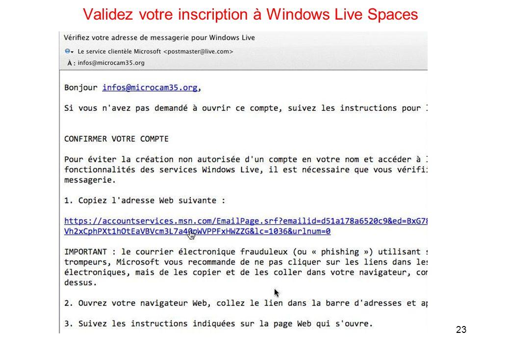 23 Validez votre inscription à Windows Live Spaces