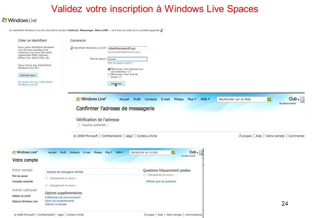 24 Validez votre inscription à Windows Live Spaces