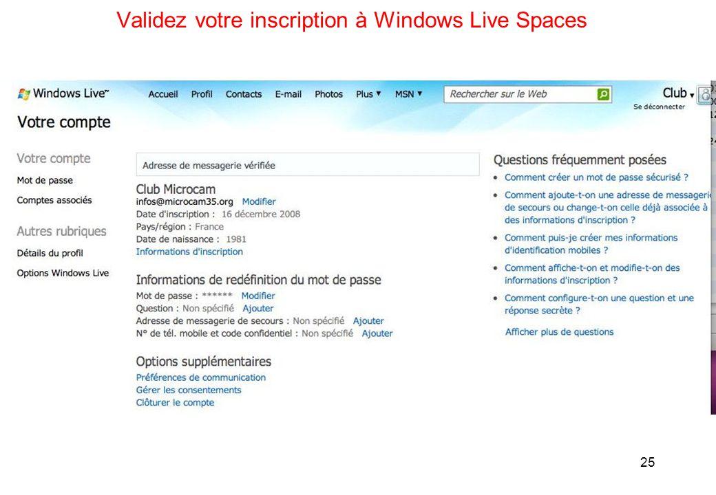 25 Validez votre inscription à Windows Live Spaces