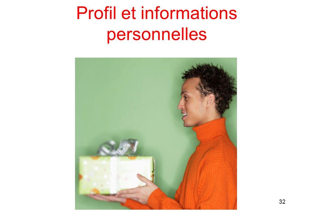 Profil et informations personnelles 32