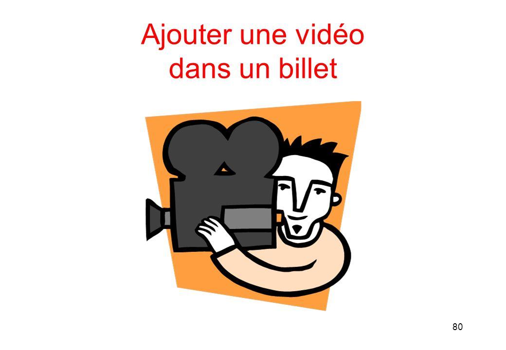 Ajouter une vidéo dans un billet 80