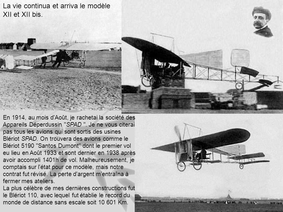 Nous construisîmes une version XI-2bis, avec lequel mon ami Morane continua à battre record sur record.