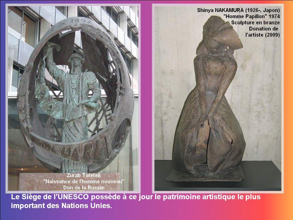 Le Siège de l UNESCO possède à ce jour le patrimoine artistique le plus important des Nations Unies.