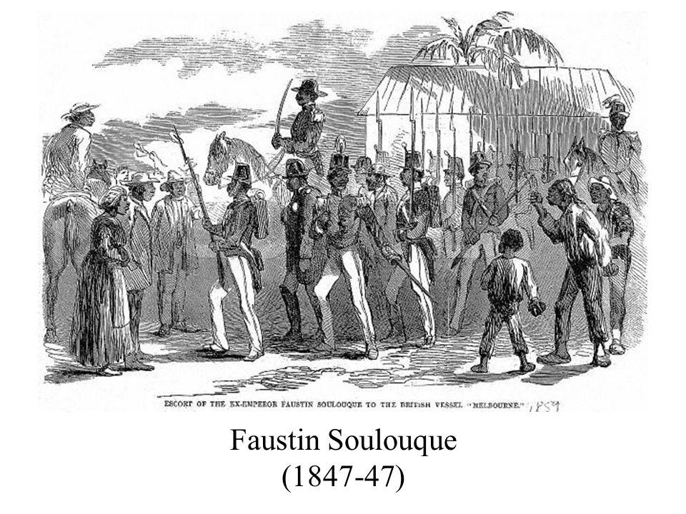 Faustin Soulouque (1847-47)