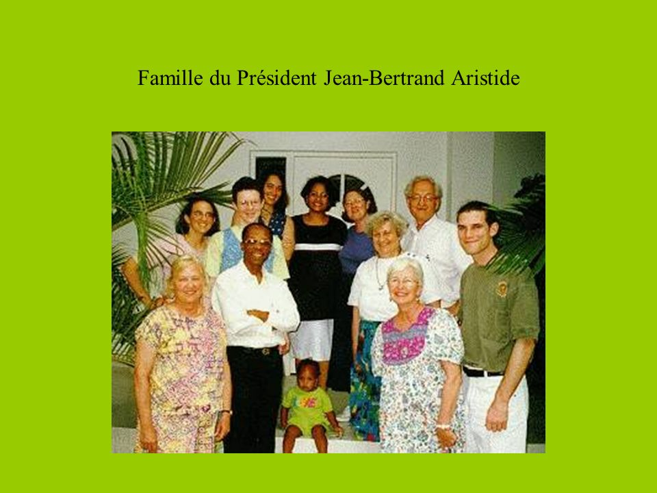 Famille du Président Jean-Bertrand Aristide