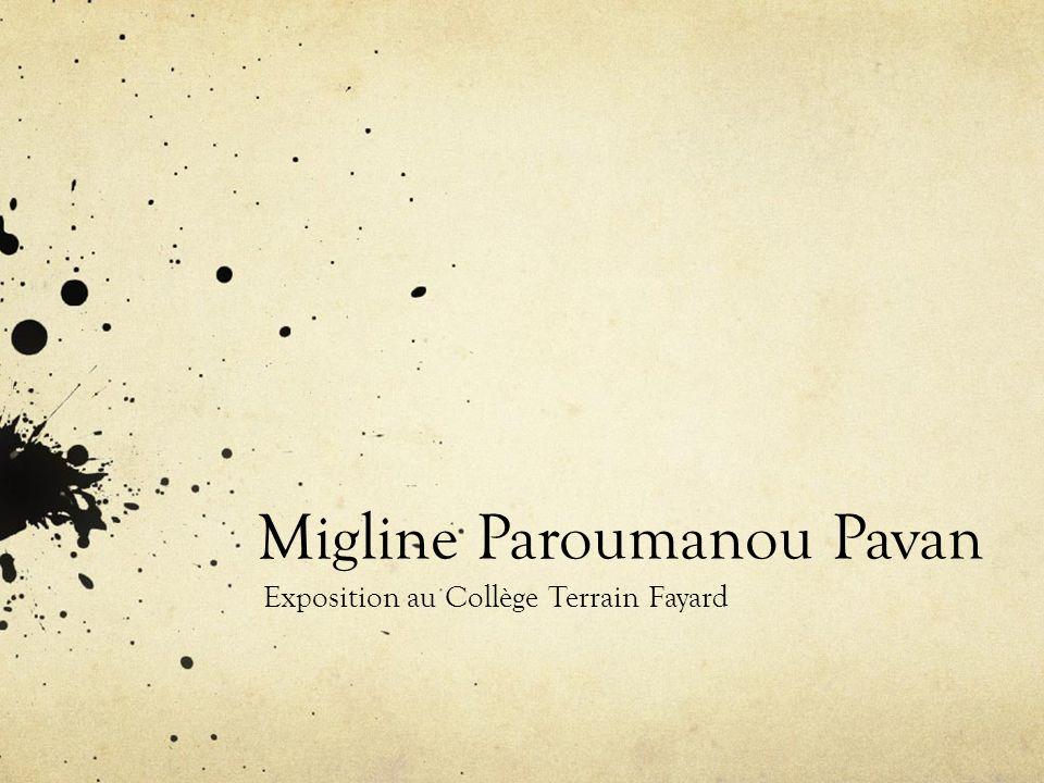 Migline Paroumanou Pavan Exposition au Collège Terrain Fayard