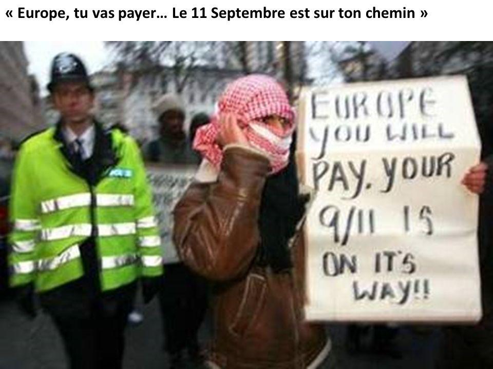 « Europe, tu vas payer… Le 11 Septembre est sur ton chemin »