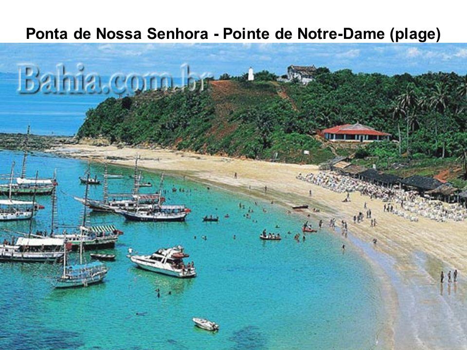 Ponta de Nossa Senhora - Pointe de Notre-Dame (plage)