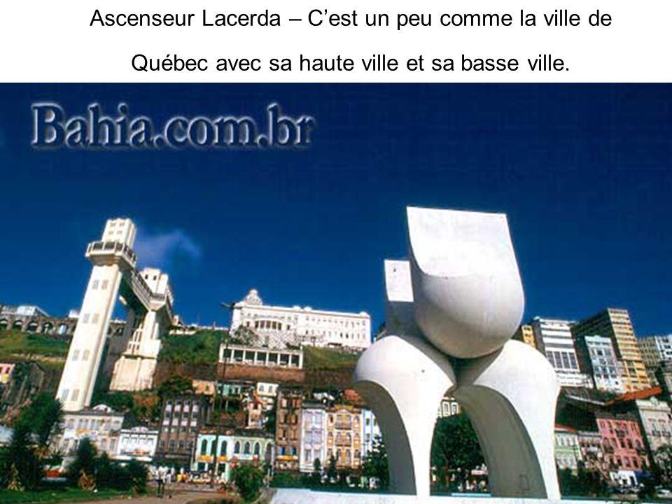 Ascenseur Lacerda – Cest un peu comme la ville de Québec avec sa haute ville et sa basse ville.