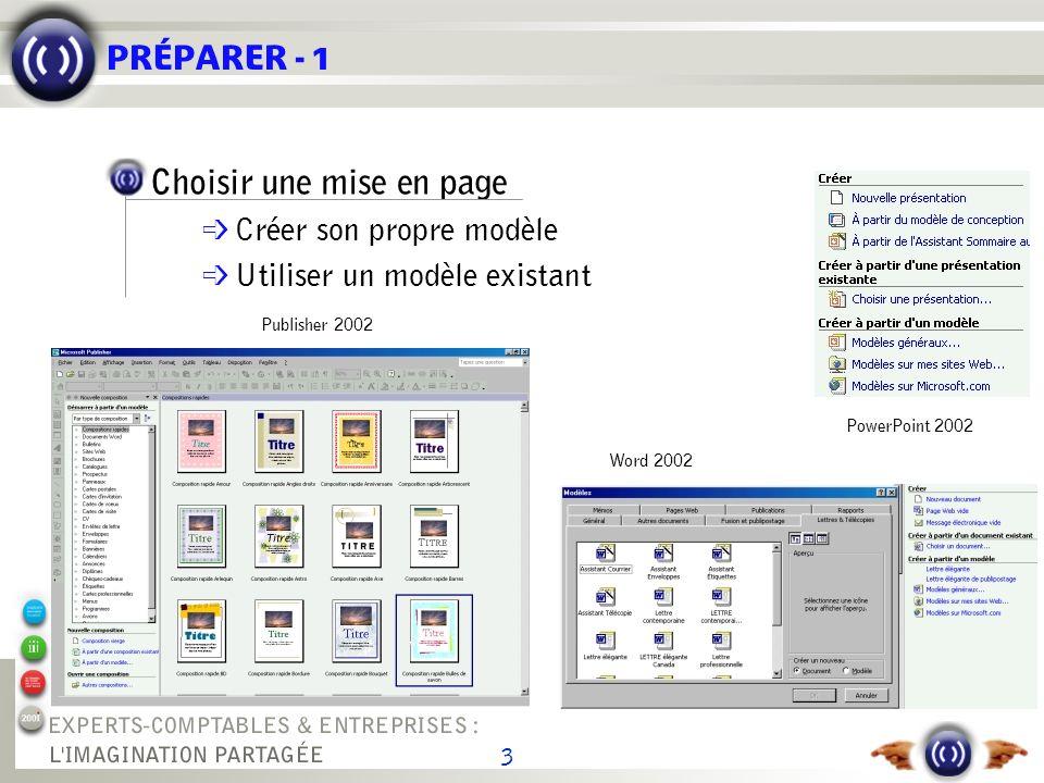 4 PRÉPARER - 2 Collecter les informations é Saisir é Numériser : acquérir des données depuis un scanneur, un appareil photo digital… é Copier et coller depuis des sources externes, y compris le Web é Intégrer images ou photos