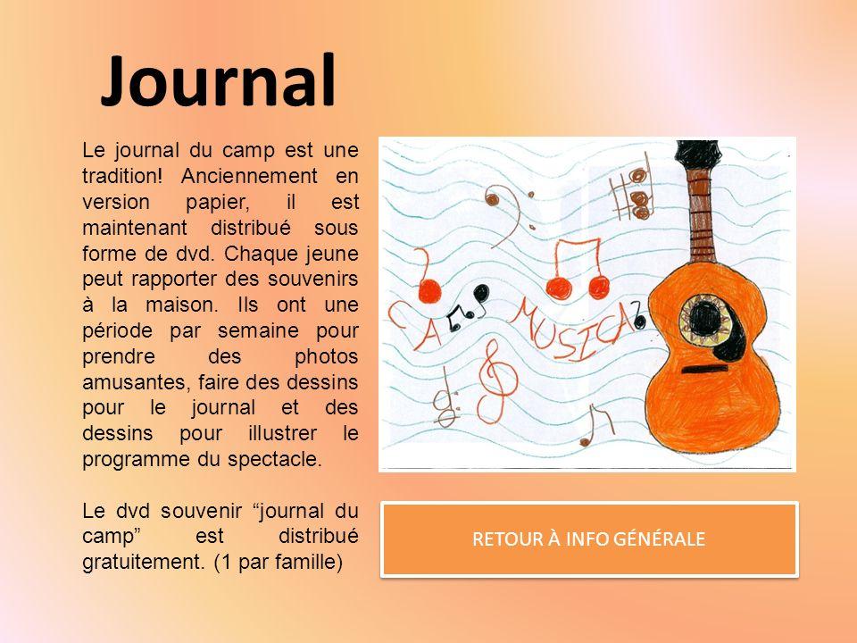 Journal RETOUR À INFO GÉNÉRALE Le journal du camp est une tradition.