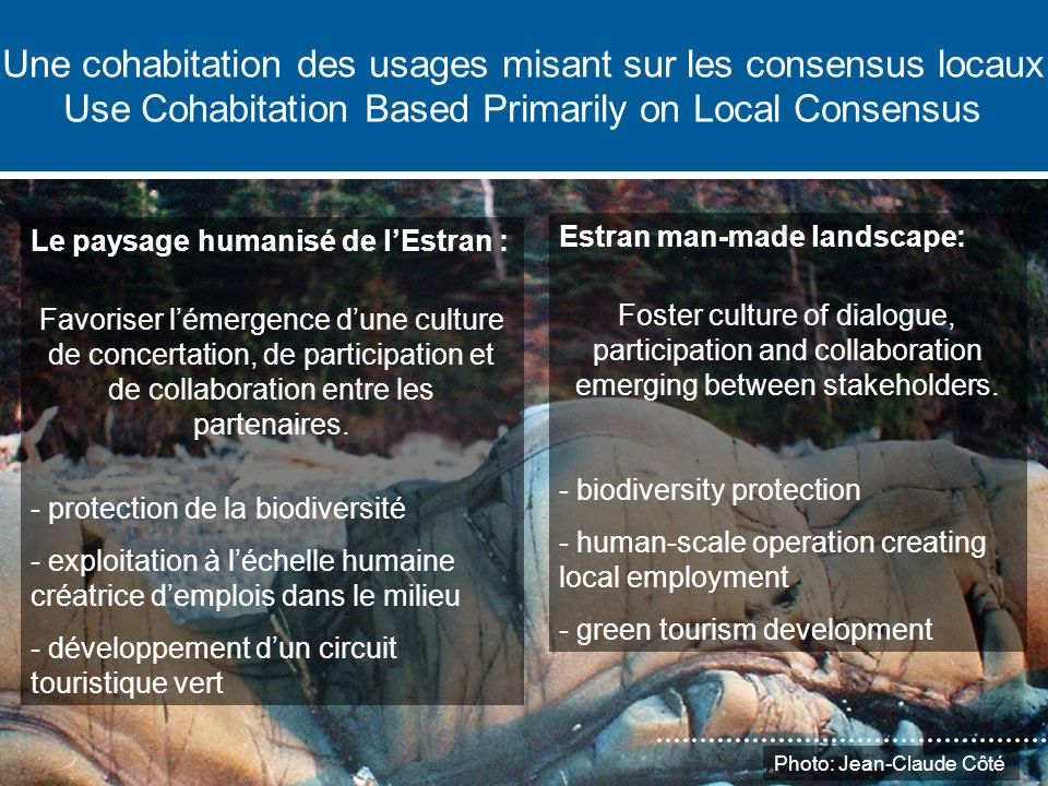 Une cohabitation des usages misant sur les consensus locaux Use Cohabitation Based Primarily on Local Consensus 2. Prémisses Le paysage humanisé de lE